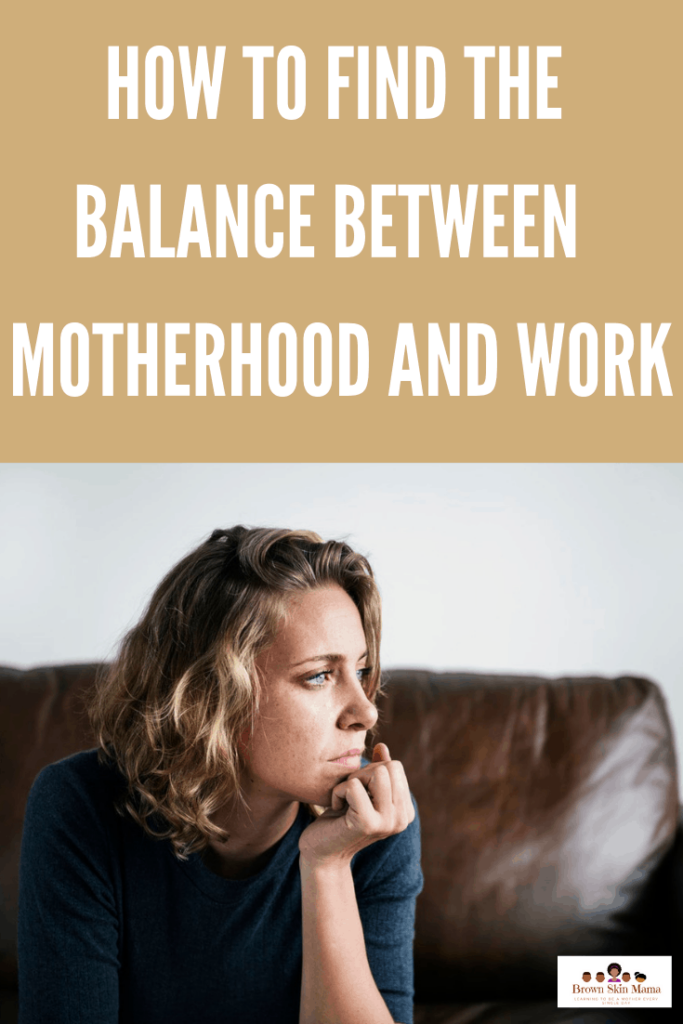 How to find the balance between motherhood and work