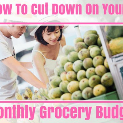 How To Cut Down On The Monthly Grocery Budget