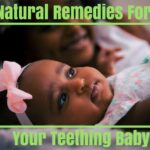Baby Teething Remedies to Help Ease the Pain
