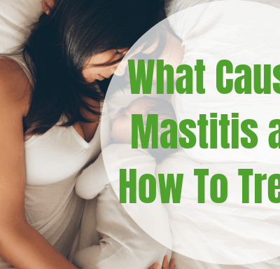 The Causes of Mastitis and How to Treat it Effectively