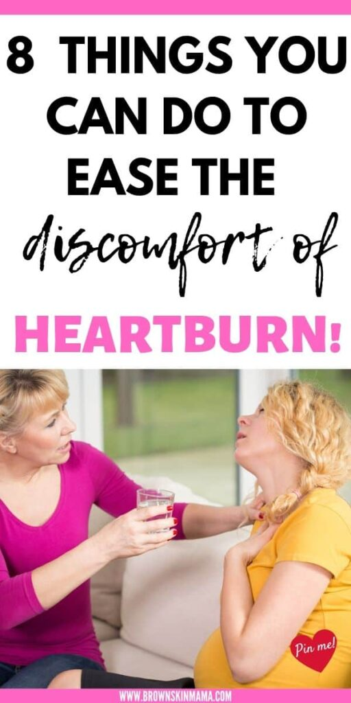 8 Natural remedies to help you relieve heartburn during your third trimester of pregnancy.