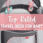 Travel Bed for Baby - Top Rated Favorites!